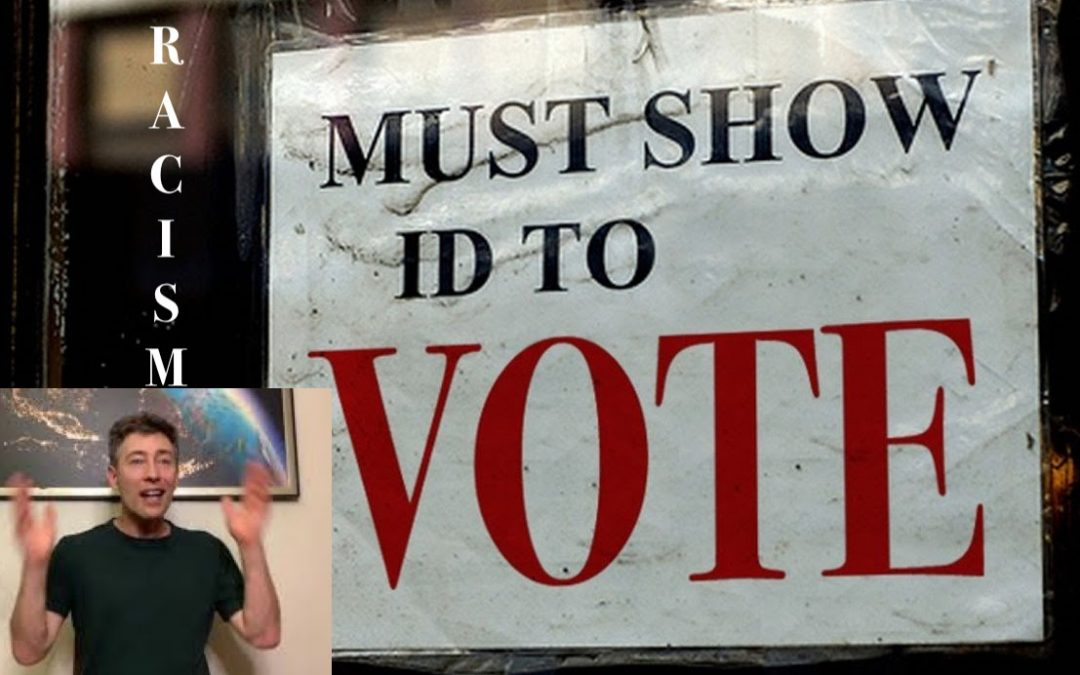 Voter ID Laws are RACIST – Said No Sane Person Ever