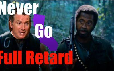 "California and Gavin Newsom Go FULL Retard, Ordering 2nd Lockdown of CA after Encouraging ""Protests"""