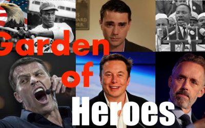 American Garden of Heroes With Career Highlights  MLK, Jordan Peterson, Elon Musk, Tony Robbins +