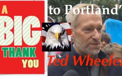 USA Owes Portland Mayor, Ted Wheeler a GIANT Thank You for SAVING the Nation
