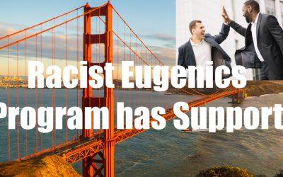 San Fransisco Begins Racist Eugenics Program – Men of ALL RACES Cheer