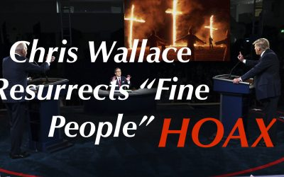 Chris Wallace Intentionally Brings Fine People HOAX / LIE up at Presidential Debate