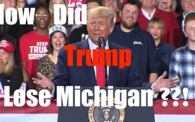 Explain to Me – How could Trump Have Lost Michigan this Election?!