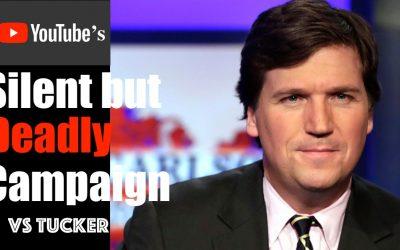 Google Intentionally Maligns Tucker Carlson —  Evidence of Silent (but Deadly) Leftist Propaganda