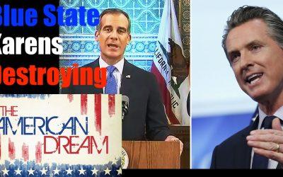 Blue State Karens Destroying American Dream + Entrepreneurship Forever