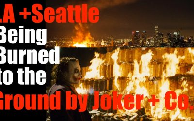 LA + Seattle are Being Burned to the Ground by the Joker
