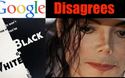 Google Searches Now Care if it's Black or White SJW Infused