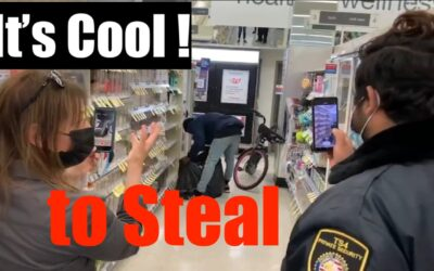 """""""Shoplift, STEAL from us. it's Cool"""" —  cause the DA will Prosecute ME for Stopping You"""