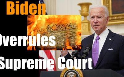 Joe Biden sets Fire to Constitution– Overrules Supreme Court on Eviction Moratorium