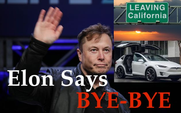 """Elon Musk + Telsa LEAVING California;  Implosion as Leftists Demand """"Safety"""" + Their POWER Respected"""