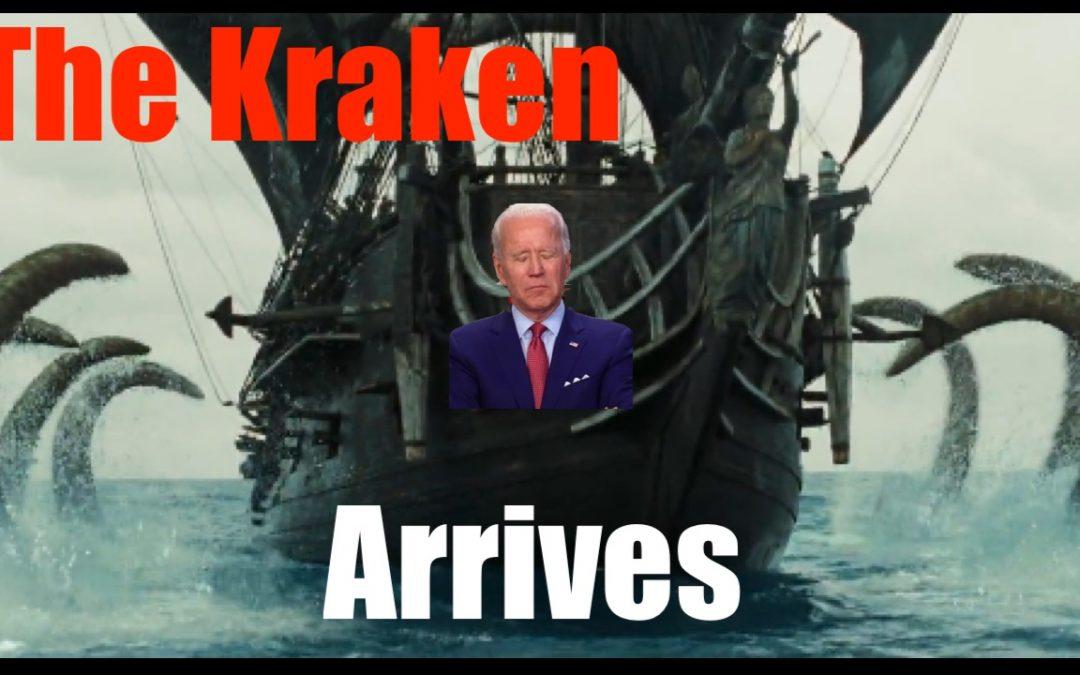 The Kraken Arrives! Will it Sink Biden's Ship?