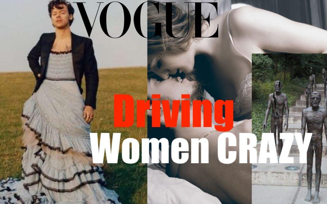 Men in Dresses Drive Women CrAZy (Destroying the Masculine)