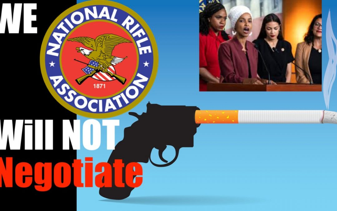 "Why the NRA will Never Negotiate even the Smallest Point with ""Progressives"""