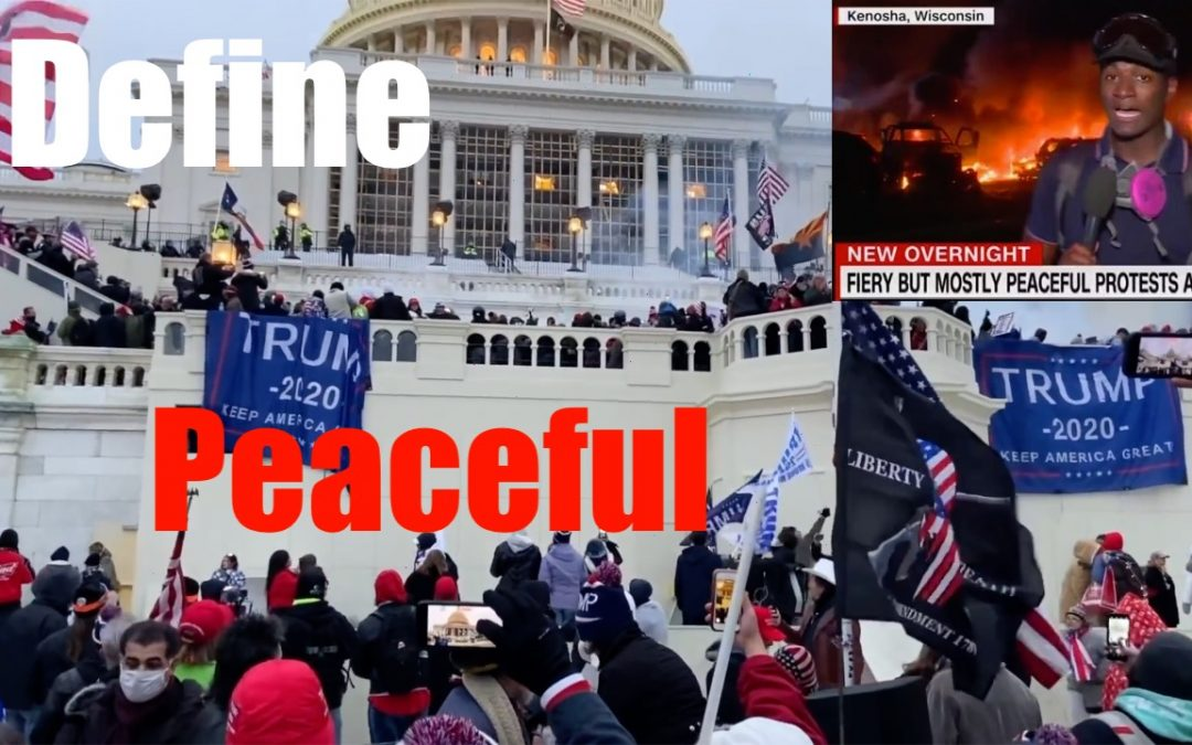 Comparison: Capitol Hill to BLM/Antifa- — Let's Define Largely Peaceful Protests