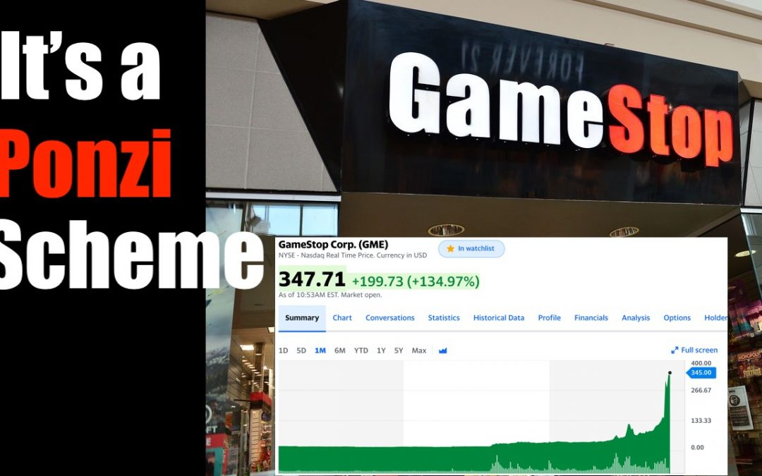 GameStop Stock's Meteoric Rise is a Short Squeeze + 100% Ponzi Scheme
