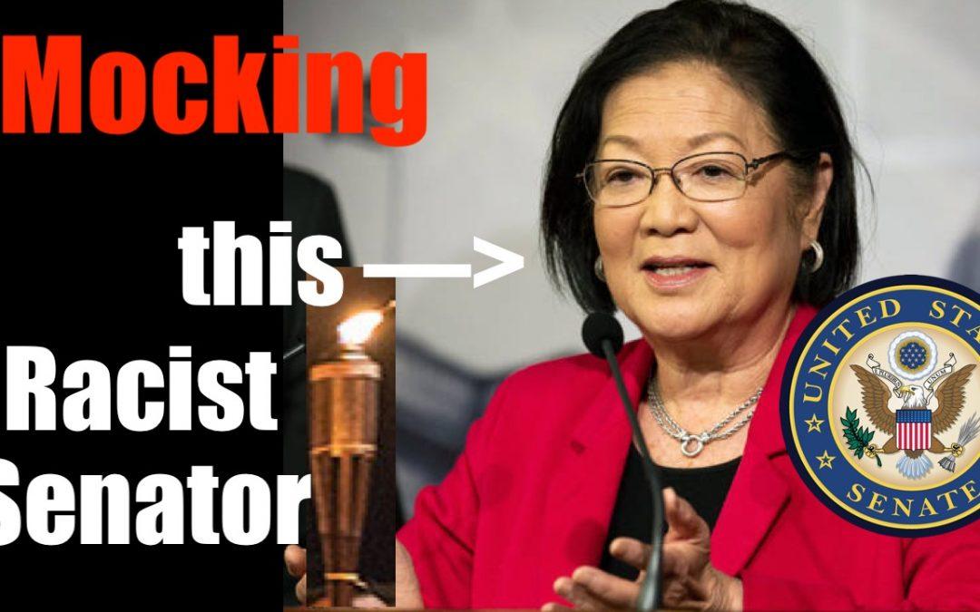 MOCKING Full on Racist Senator Mazie Hirono (or Should Stupidity Give her Immunity??)