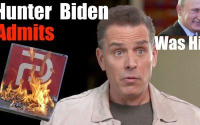 Hunter Biden Admits Laptop WAS HIS
