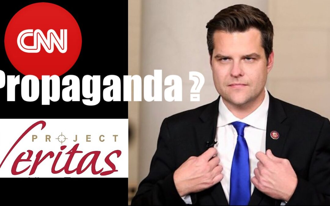 Project Veritas Proves CNN is Mere Propaganda for the Democratic Party (Matt Gaetz)