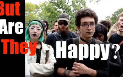 Leftists + Progressives- Happy or Miserable? You Make the Call